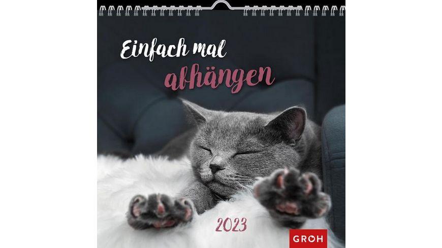Einfach mal abhängen 2022 - Wandkalender