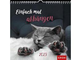 Einfach mal abhaengen 2022 Wandkalender