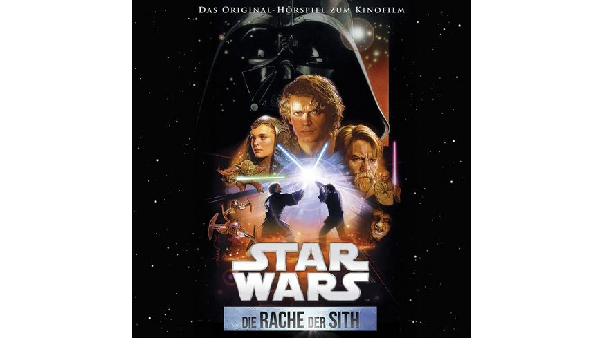 Star Wars Die Rache Der Sith Filmhoerspiel