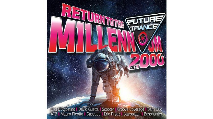 Future Trance Return To The Millennium 2000er