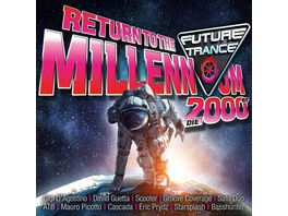 Future Trance Return To The Millennium 2000er