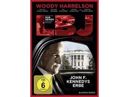 LBJ John F Kennedys Erbe