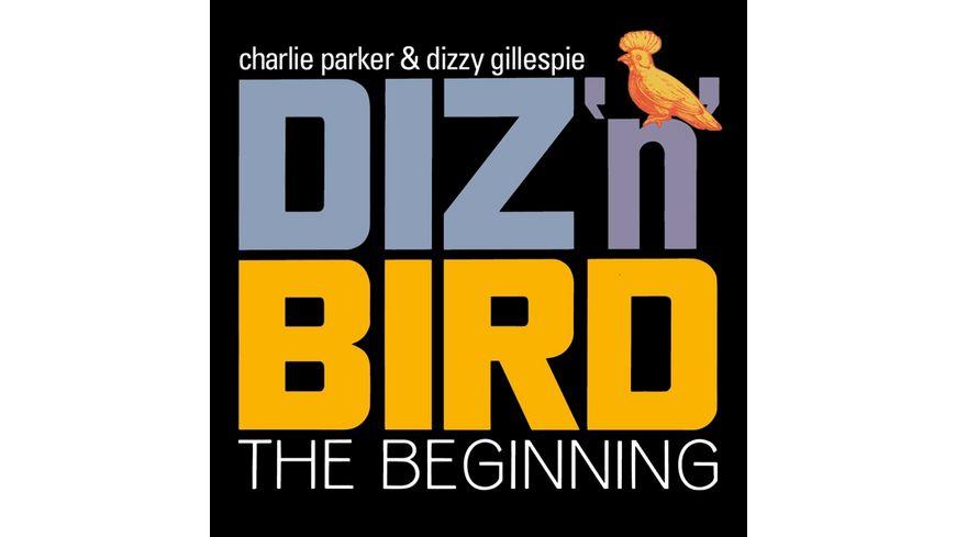 Diz n Bird The Beginning 4 Bonus Tracks