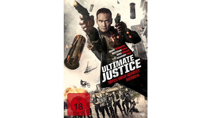 Ultimate Justice Toeten oder getoetet werden