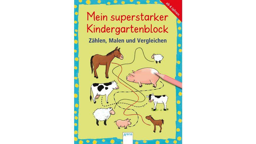Mein superstarker Kindergartenblock. Zählen, Malen und Vergleichen