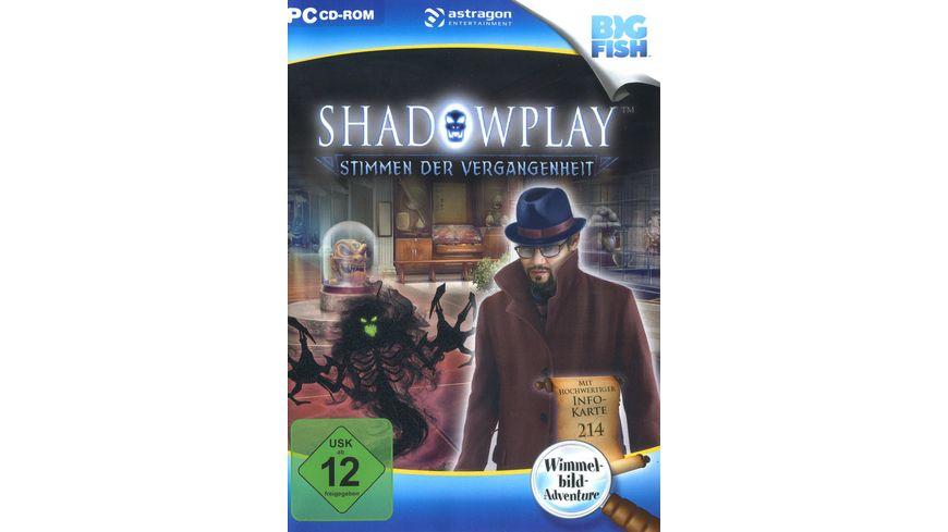 Shadowplay Stimmen der Vergangenheit