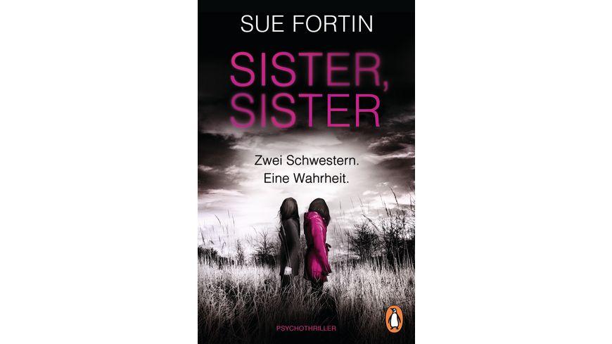 Sister Sister Zwei Schwestern Eine Wahrheit