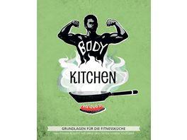 Body Kitchen Grundlagen fuer die Fitnesskueche