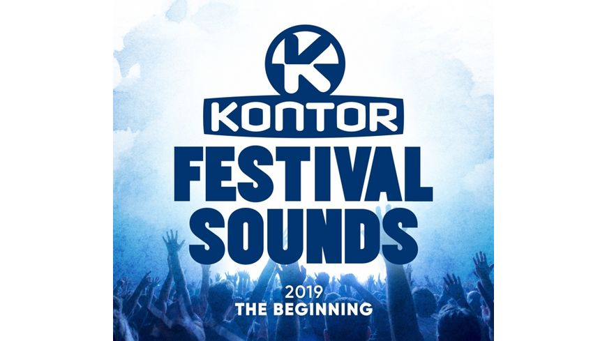 Kontor Festival Sounds 2019 The Beginning