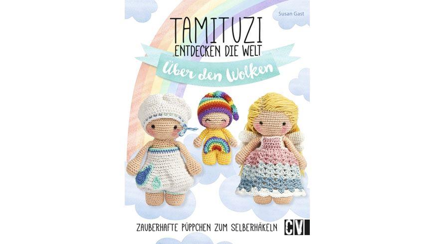 Tamituzi entdecken die Welt Ueber den Wolken