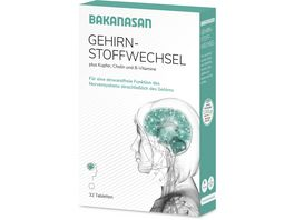 BAKANASAN Gehirnstoffwechsel
