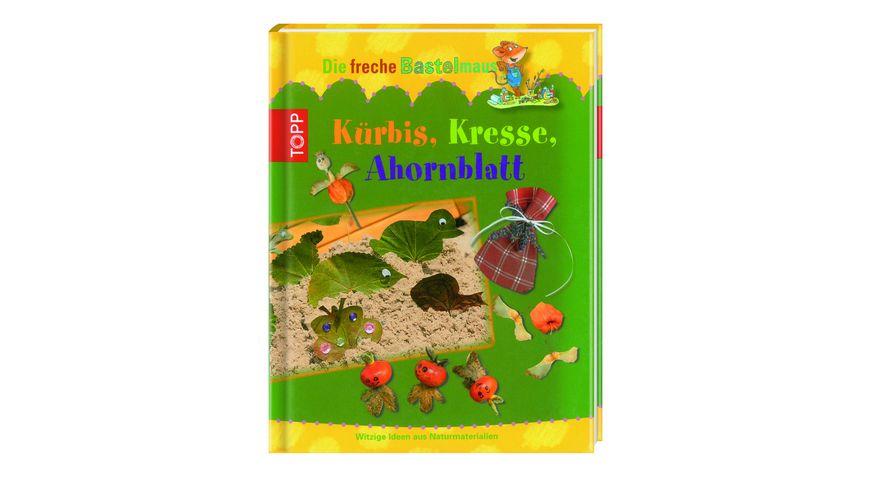 Die freche Bastelmaus Kuerbis Kresse Ahornblatt