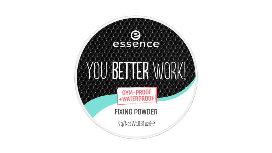 essence you better work fixing powder