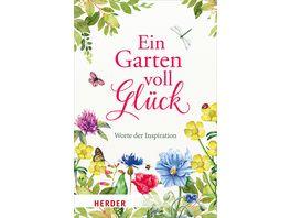 Ein Garten voll Glueck Worte der Inspiration