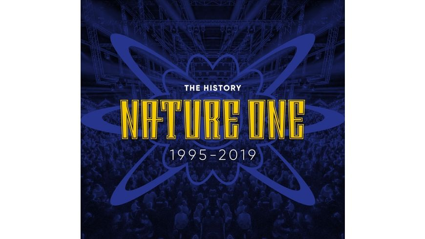 Nature One The History 1995 2019