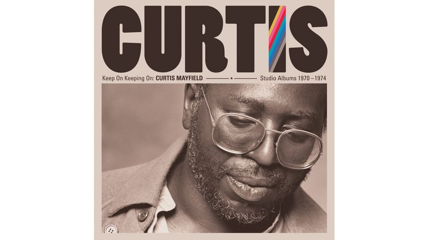 Keep On Keepin On Curtis Mayfield Studio Albums
