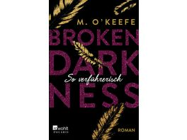 Broken Darkness So verfuehrerisch