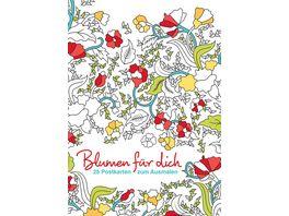 Postkarten zum Ausmalen Blumen fuer dich