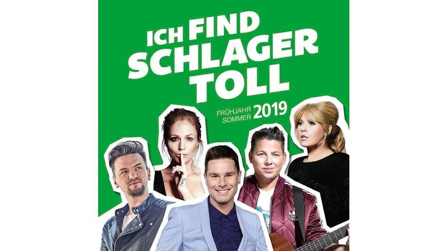 Ich Find Schlager Toll Fruehjahr Sommer 2019