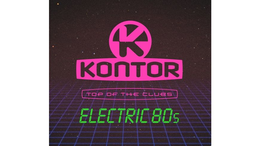 Kontor Top Of The Clubs Electric 80s