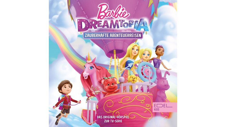 Barbie Dreamtopia Zauberhafte Abenteuerreisen