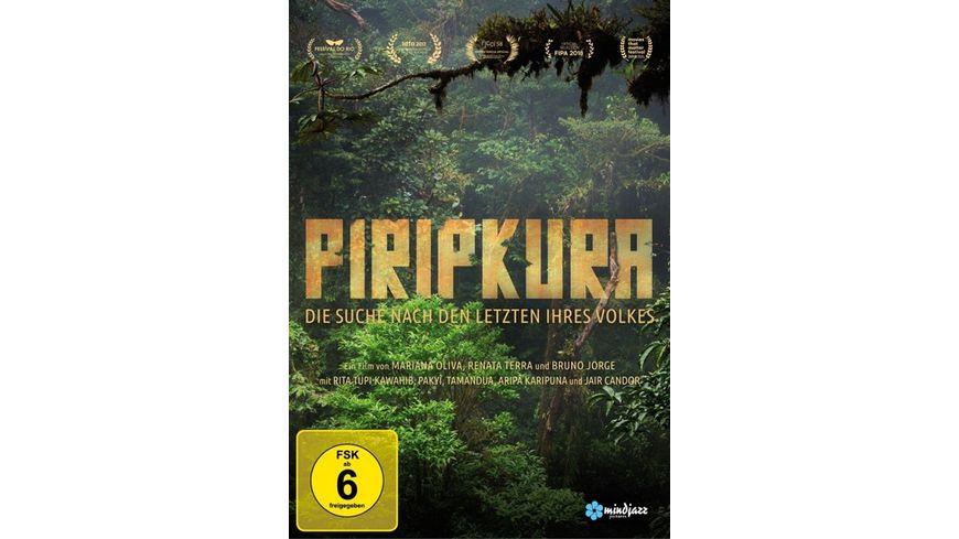 Piripkura Die Suche nach den Letzten ihres Volkes