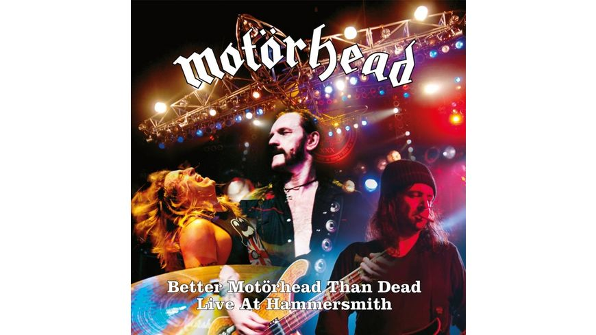 Better Motoerhead Than Dead Live at Hammersmith