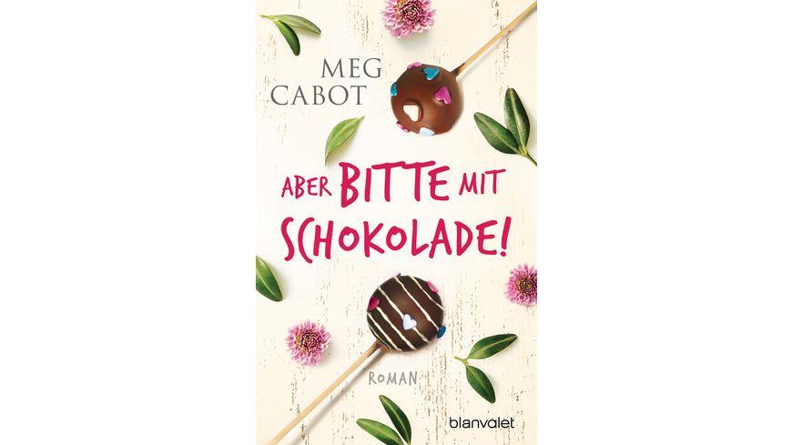 Aber bitte mit Schokolade