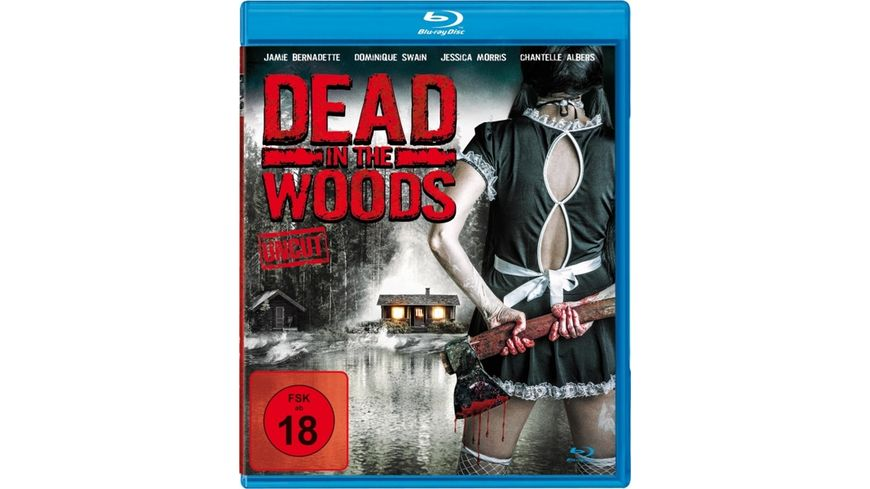 Dead in the Woods Uncut Edition