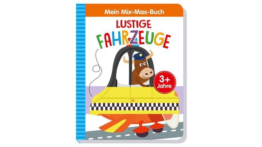 Mein Mix Max Buch Lustige Fahrzeuge