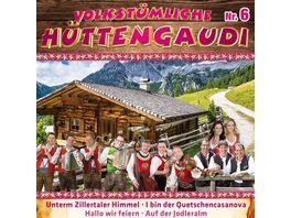 Volkstuemliche Huettengaudi Nr 6 CD