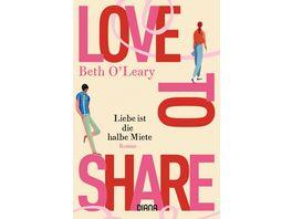 Love to share Liebe ist die halbe Miete