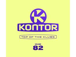 Kontor Top Of The Clubs Vol 82 Ltd