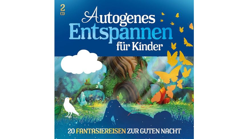AUTOGENES ENTSPANNEN FUeR KINDER 20 FANTASIEREISE