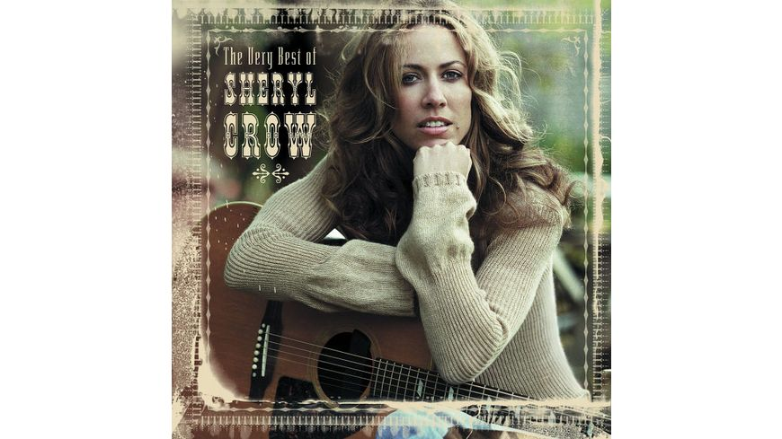 Best Of Sheryl Crow The Very