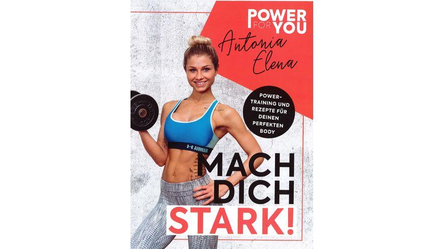 Antonia Elena Power to you MACH DICH STARK