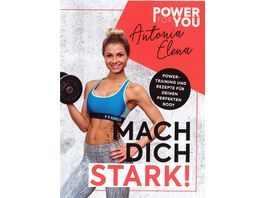 Antonia Elena Power to you MACH DICH STARK