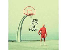 Lean Into Me