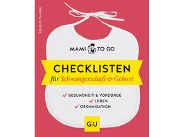 Mami to go Checklisten fuer Schwangerschaft Geburt