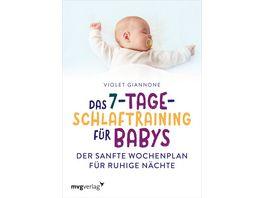 Das 7 Tage Schlaftraining fuer Babys