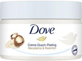 DOVE Creme Dusch Peeling Macadamia Reismilch