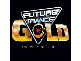 Future Trance Gold The Very Best Of