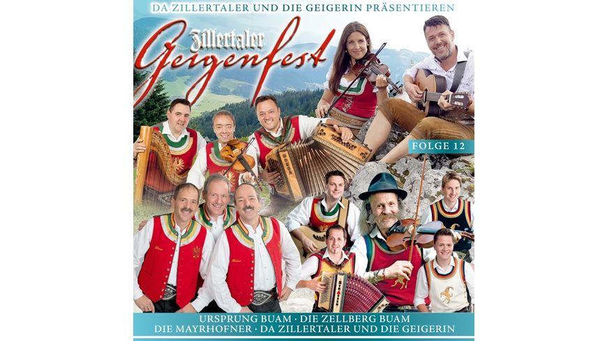 Zillertaler Geigenfest Folge 12