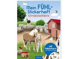 Mein Fuehl Stickerheft Streicheltiere Mit Fellstickern zum Kleben und Fuehlen