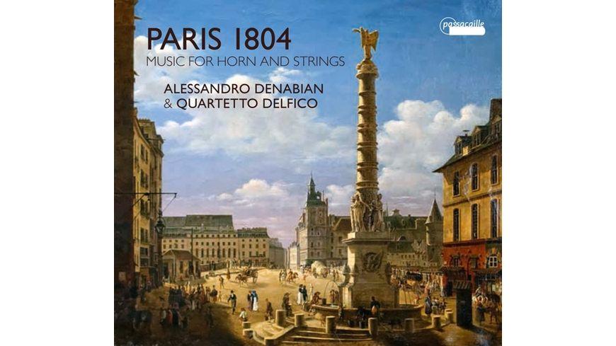 Paris 1804 Werke fuer Horn und Streicher