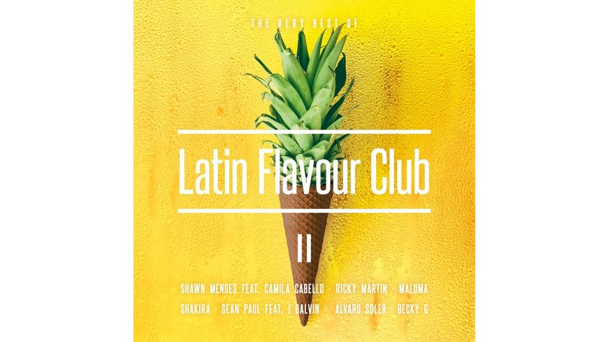 Latin Flavour Club The Very Best Of II
