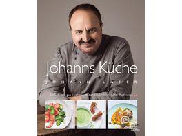 Johanns Kueche Einfach und gut kochen mit der besonderen Lafer Raffinesse