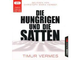 Die Hungrigen und die Satten ungekuerzte Lesung
