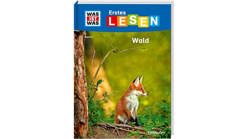 WAS IST WAS Erstes Lesen Band 6 Wald