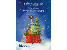 O du froehliche Die schoensten Weihnachtslieder
